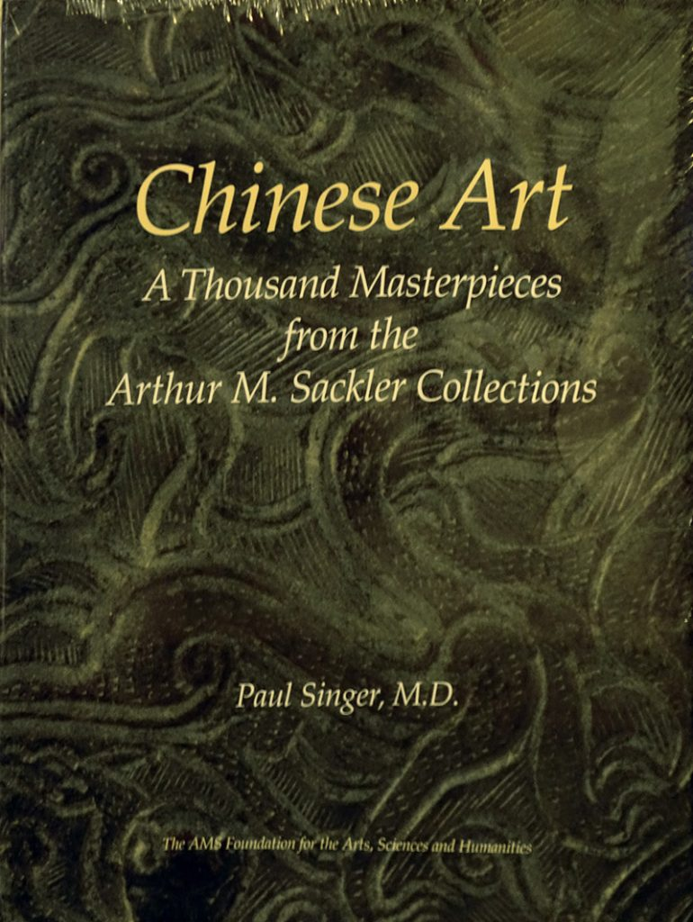 Chinese Art - A Thousand Masterpieces from the Arthur M. Sackler Collections